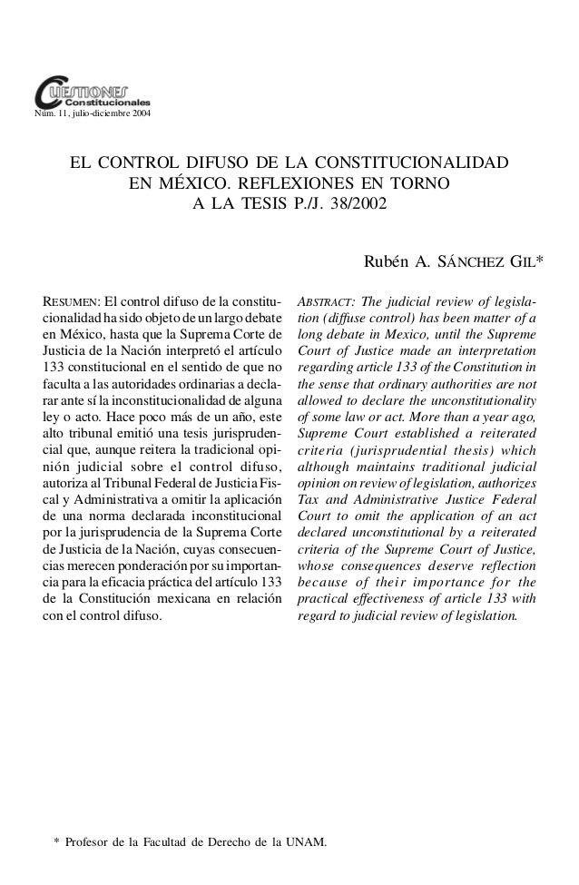 Núm. 11, julio-diciembre 2004        EL CONTROL DIFUSO DE LA CONSTITUCIONALIDAD              EN MÉXICO. REFLEXIONES EN TOR...
