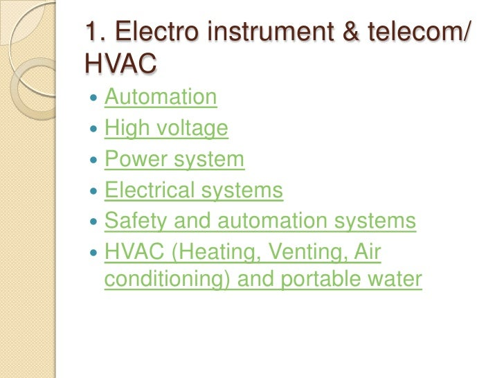 1. Electro instrument & telecom/HVAC Automation High voltage Power system Electrical systems Safety and automation sy...