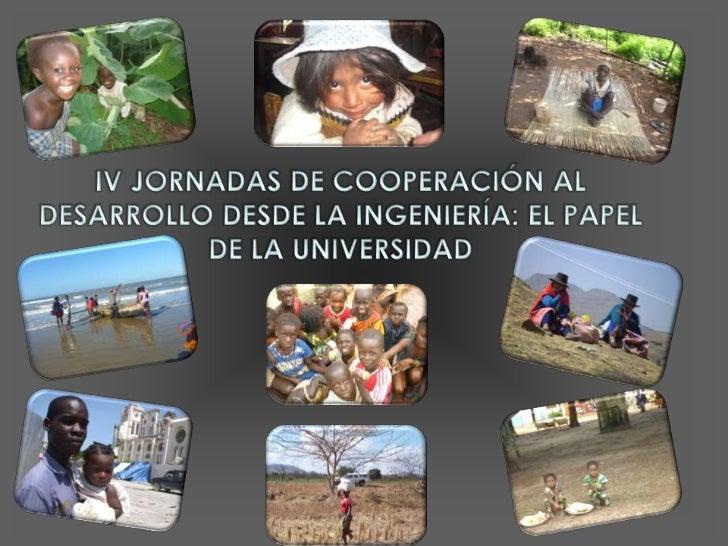 IV JCDI - 1_Eliseo Cuadrao_El papel de la universidad en la cooperación al desarrollo