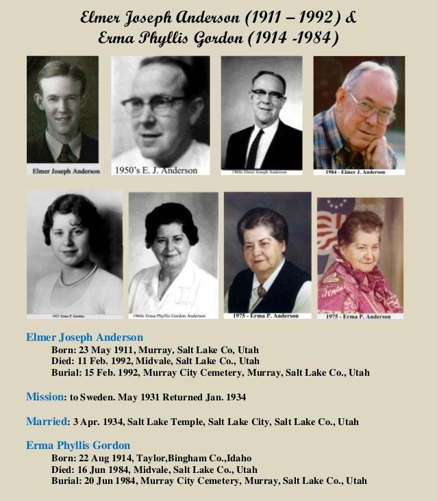 Elmer Joseph Anderson (1911 – 1992) & Erma Phyllis Gordon (1914 -1984) Elmer Joseph Anderson Born: 23 May 1911, Murray, Sa...