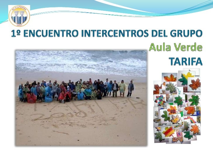 1º ENCUENTRO INTERCENTROS DEL GRUPO Aula VerdeTARIFA<br />