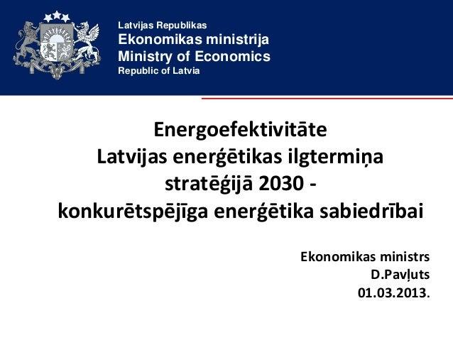 Energoefektivitāte Latvijā Enerģētikas stratēģijas 2030 kontekstā