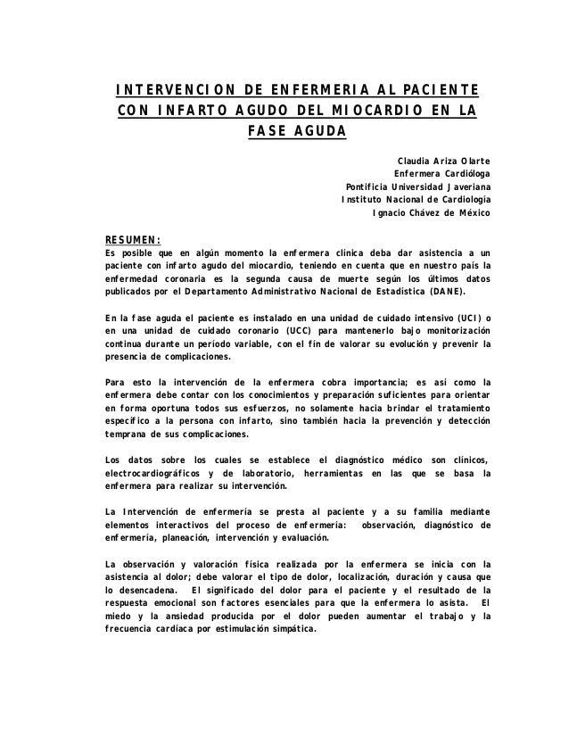 INTERVENCION DE ENFERMERIA AL PACIENTECON INFARTO AGUDO DEL MIOCARDIO EN LAFASE AGUDAClaudia Ariza OlarteEnfermera Cardiól...