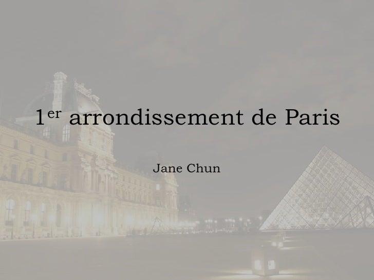 1er arrondissement de Paris<br />Jane Chun<br />