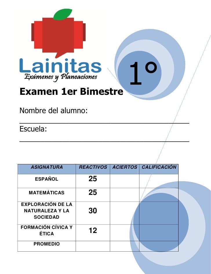 Examen 1er Bimestre                                     1°Nombre del alumno:_________________________________________Escue...