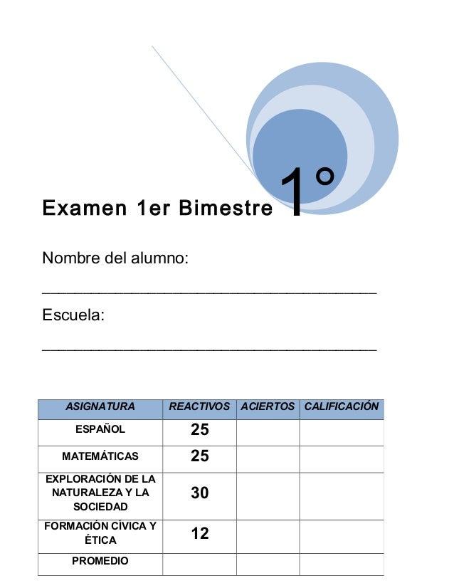 Examen 1er Bimestre  1°  Nombre del alumno: _________________________________________ Escuela: ___________________________...