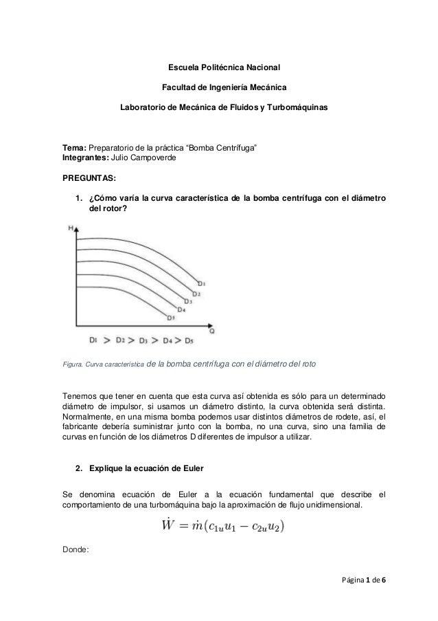 Página 1 de 6  Escuela Politécnica Nacional  Facultad de Ingeniería Mecánica  Laboratorio de Mecánica de Fluidos y Turbomá...