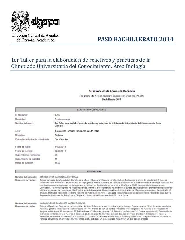 PASD BACHILLERATO 2014 1er Taller para la elaboracion de reactivos y practicas de la Olimpiada Universitaria del Conocimie...