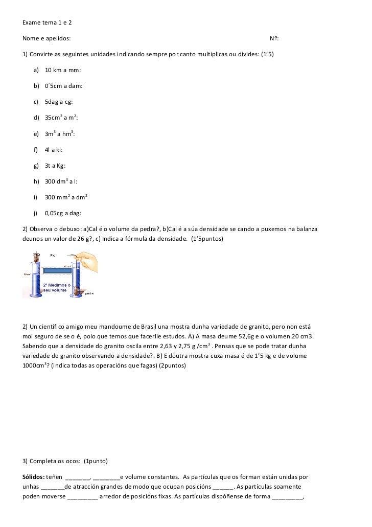 1º eso. exame tema 1 e 2. cambio unidades e estados da materia. ano2011