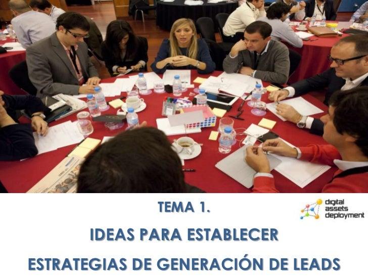 Ideas para establecer estrategias para la generación de leads