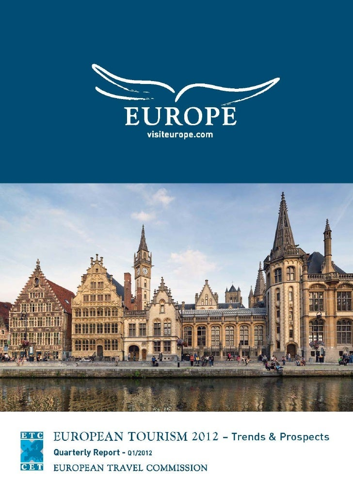 European Tourism in 2011:      Trends & Prospects      Quarterly Report (Q4/2011)This page is a placeholder and is tobe re...