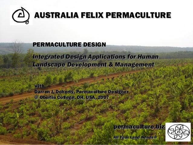 AUSTRALIA FELIX PERMACULTUREAUSTRALIA FELIX PERMACULTURE permaculture.bizpermaculture.biz All Your Land Needs®All Your Lan...