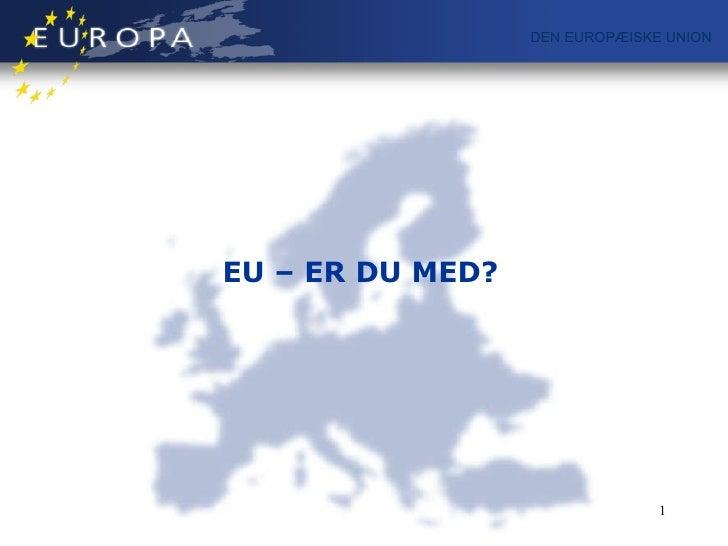 1 Europa Og Den Europaeiske Union