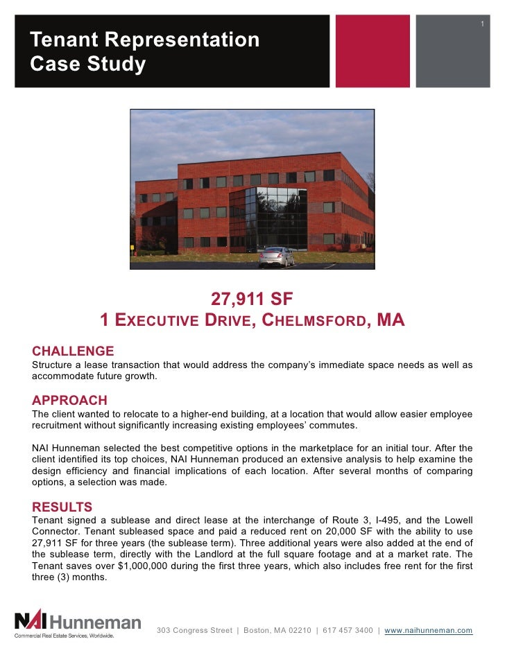 1Tenant RepresentationCase Study                           27,911 SF               1 EXECUTIVE DRIVE, CHELMSFORD, MACHALLE...