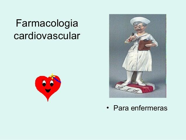 Farmacologia cardiovascular • Para enfermeras