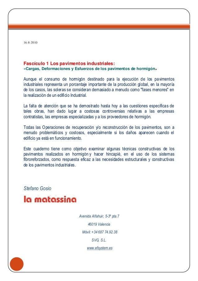 16-8-2010Fascículo 1 Los pavimentos industriales:«Cargas, Deformaciones y Esfuerzos de los pavimentos de hormigón»Aunque e...