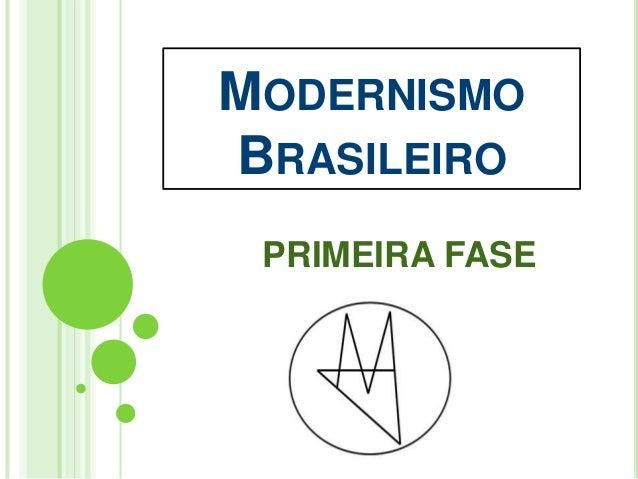 MODERNISMO BRASILEIRO PRIMEIRA FASE