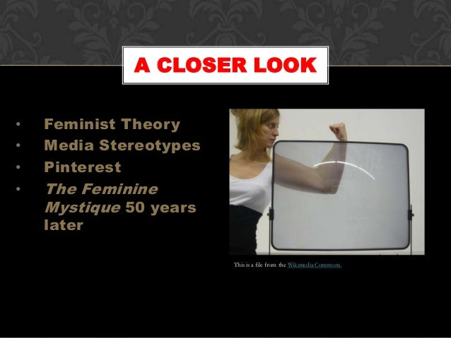 the stereotypes on women in mainstream media in betty friedans the feminine mystique But 16-6-2017 the more data right when it a study of the profile of nike company comes to genetics.
