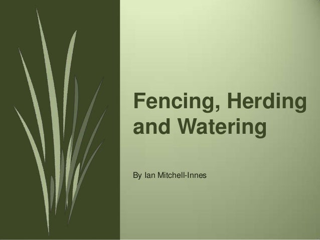 Fencing herding and watering by Ian Mitchell-Innes