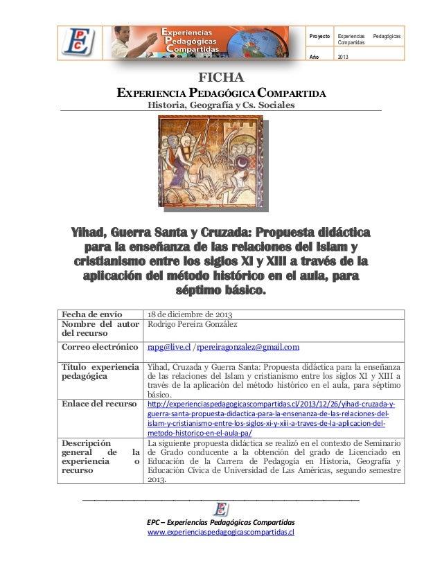 Proyecto  Experiencias Compartidas  Año  Pedagógicas  2013  FICHA  EXPERIENCIA PEDAGÓGICA COMPARTIDA Historia, Geografía y...