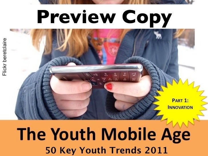 (Graham Brown mobileYouth) The AGE of DISCOVERY (Part 1/5 50 key trends in the Youth Mobile Age 2011)