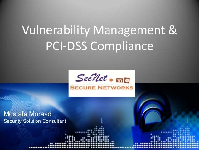 Mostafa Moraad Security Solution Consultant Vulnerability Management & PCI-DSS Compliance