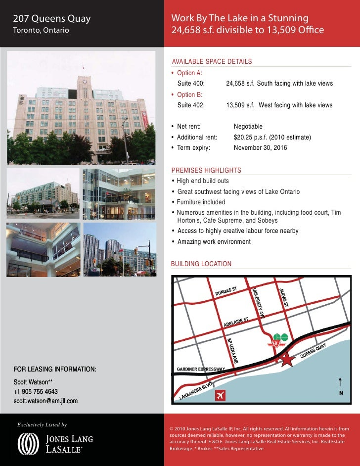 207 Queens Quay            Work By The Lake in a Stunning Toronto, Ontario           24,658 s.f. divisible to 13,509 Offic...