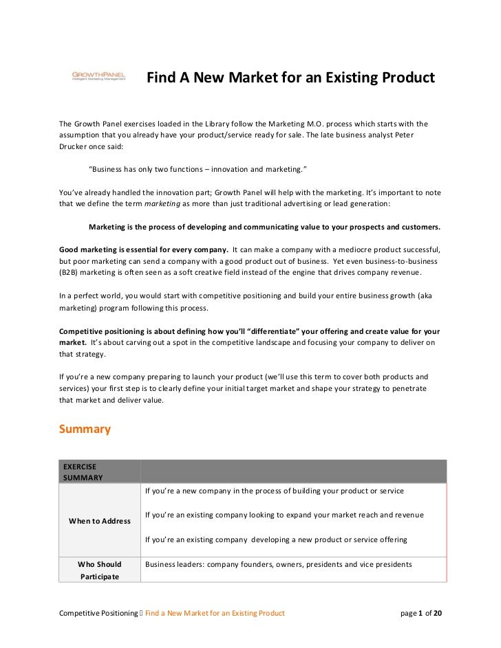 Find A New Market for an Existing ProductThe Growth Panel exercises loaded in the Library follow the Marketing M.O. proces...