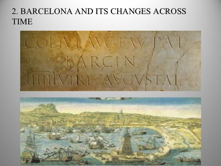 2. BARCELONA AND ITS CHANGES ACROSS TIME