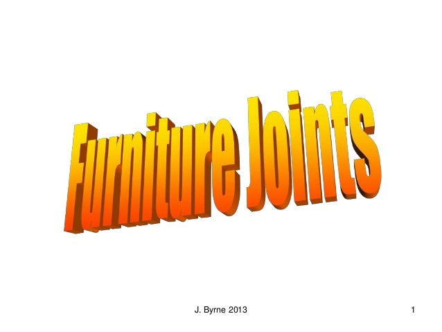 1 furniture  joints student