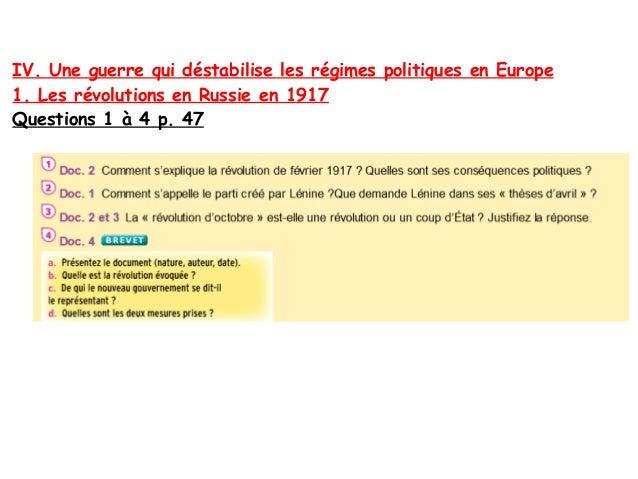 IV. Une guerre qui déstabilise les régimes politiques en Europe 1. Les révolutions en Russie en 1917 Questions 1 à 4 p. 47