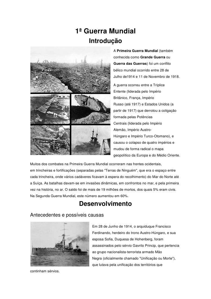1ª Guerra Mundial                                     Introdução                                                     A Pri...