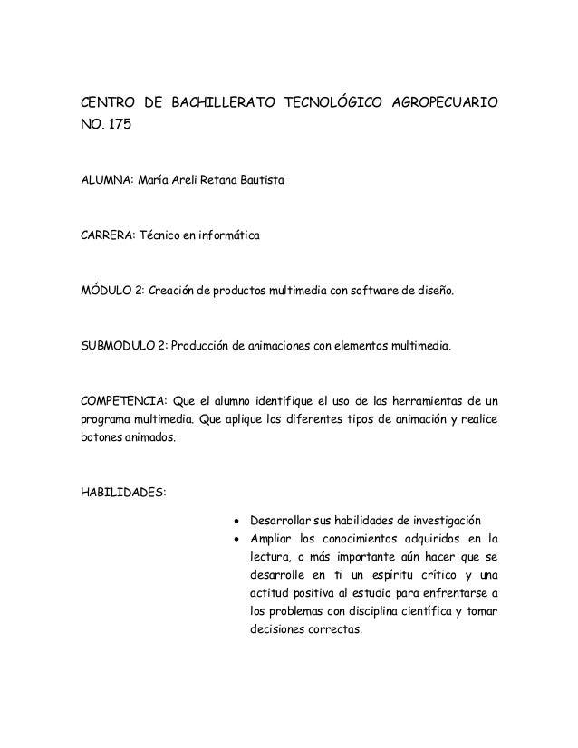 CENTRO DE BACHILLERATO TECNOLÓGICO AGROPECUARIO NO. 175  ALUMNA: María Areli Retana Bautista  CARRERA: Técnico en informát...