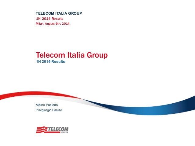 Telecom Italia Group 1H 2014 Results
