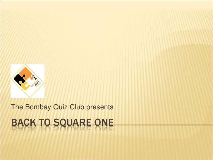 The Bombay Quiz Club presents<br />