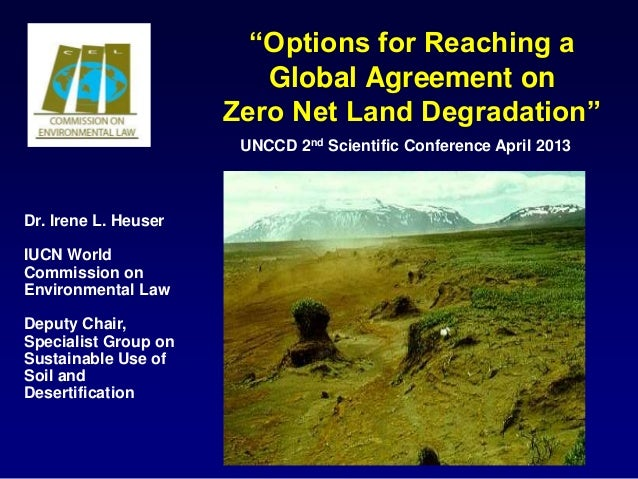 """""""Options for Reaching a                         Global Agreement on                      Zero Net Land Degradation""""       ..."""