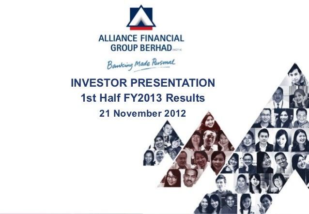 INVESTOR PRESENTATION  1st Half FY2013 Results    21 November 2012