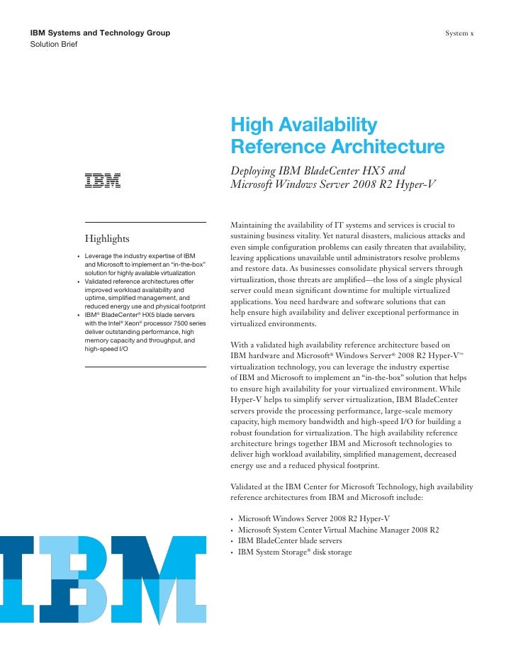 High Availability Reference Architecture - Deploying IBM Blade Center Hx5 And Microsoft Windows Server 2008 R2 Hyper-V