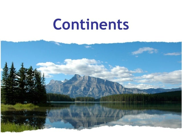 1 hrly gs ch 03 continents