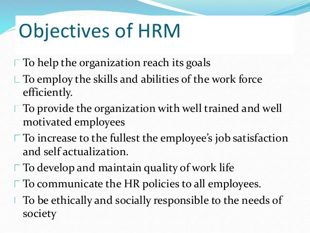 the aims of hrm is to What is human resource development (hrd) internal training can work most effectively share flip more about careers in human resource management.