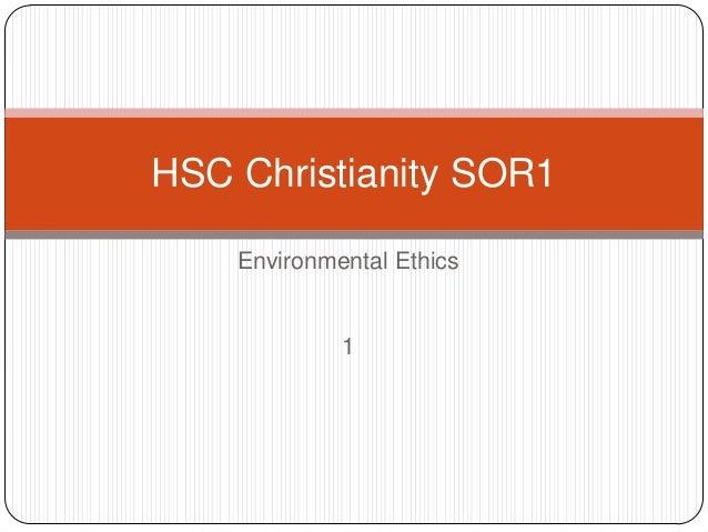 Environmental Ethics 1 HSC Christianity SOR1