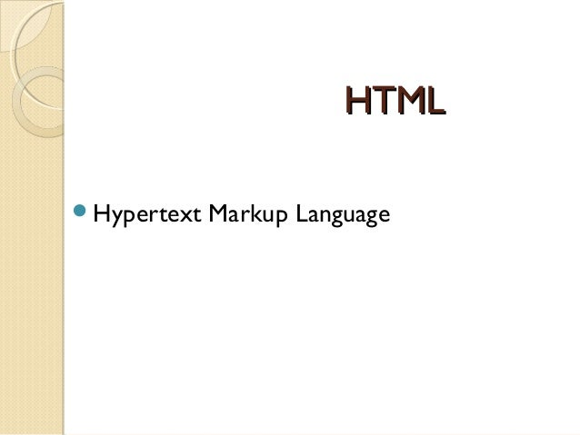 hypertext mark-up language essay Read this full essay on html html html (hypertext markup language) is the  backbone of the internet although it's very limited in many ways, it is the frame.