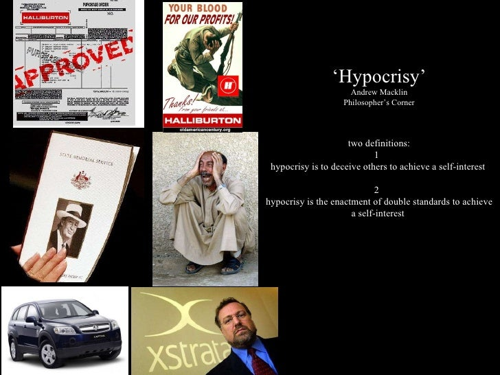 """""""Hypocrisy-Revealing The Ugly Truth"""" by Andrew Macklin. The Philosophers Corner. August 2010"""