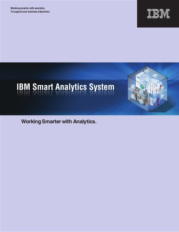 Working smarter with analyticsTo support your business objectives         Working Smarter with Analytics.