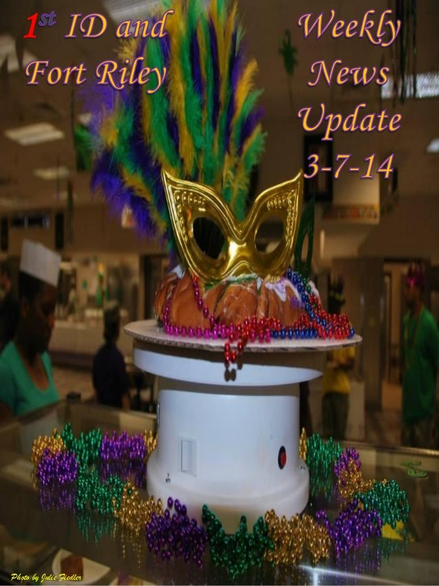 1 id and fort riley weekly news update 3 7-14