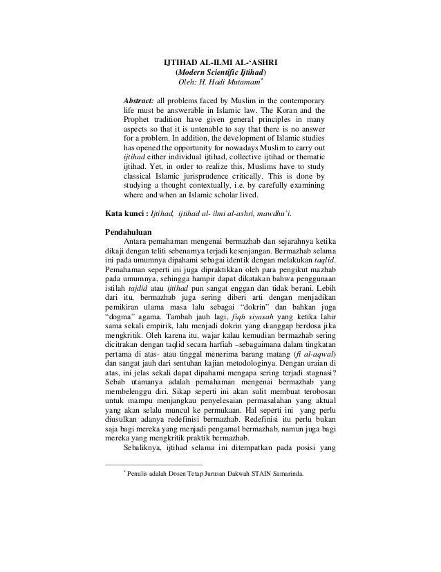 IJTIHAD AL-ILMI AL-'ASHRI                     (Modern Scientific Ijtihad)                      Oleh: H. Hadi Mutamam     A...