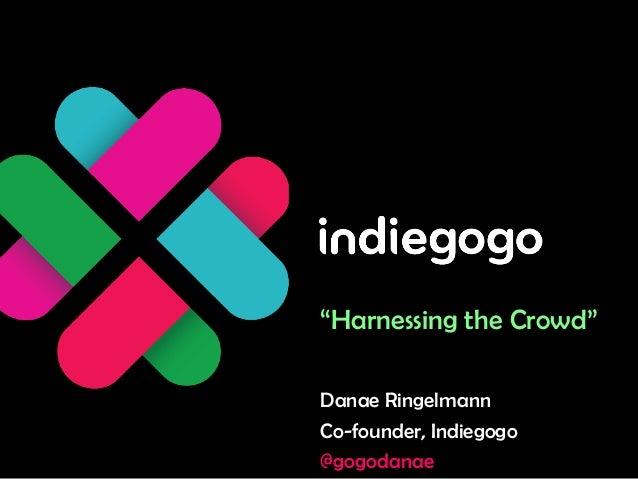 Danae Ringelmann: Harnessing the Crowd