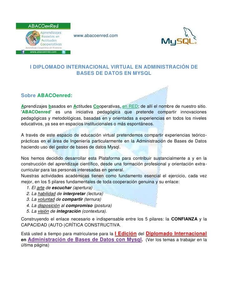www.abacoenred.com    I DIPLOMADO INTERNACIONAL VIRTUAL EN ADMINISTRACIÓN DE                    BASES DE DATOS EN MYSQLSob...