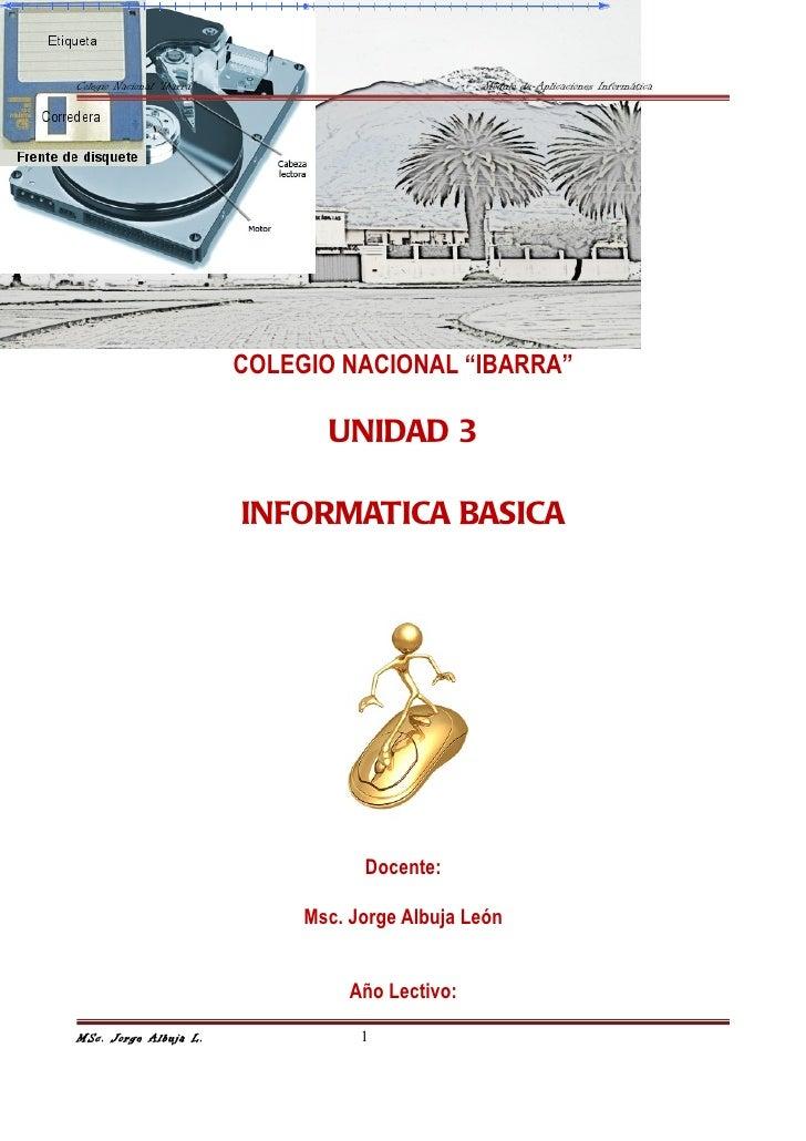 """Colegio Nacional """"Ibarra""""                            Módulo de Aplicaciones Informática                            COLEGIO..."""