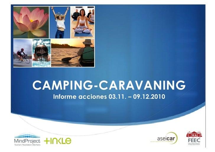 CAMPING-CARAVANING   Informe acciones 03.11. – 09.12.2010